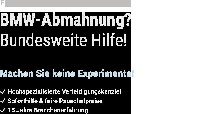 Hilfe bei BMW Abmahnung - Text