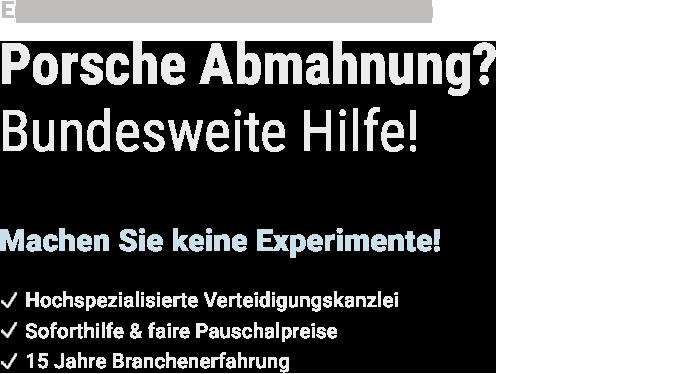 Hilfe bei Porsche Abmahnung - Text